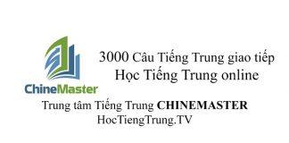 3000 Câu Tiếng Trung giao tiếp hàng ngày
