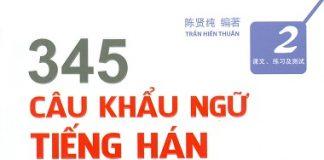 345 Câu khẩu ngữ Tiếng Hán Tập 2