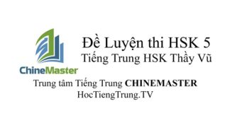 Đề thi HSK Cấp 5 Tiếng Trung HSK