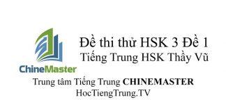 Đề thi HSK Cấp 3 Đề 1 Tài liệu HSK