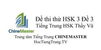 Đề thi HSK Cấp 3 Đề 3 Tài liệu HSK