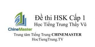 Đề thi HSK Cấp 1 Tiếng Trung HSK