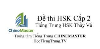 Đề thi HSK Cấp 2 Tiếng Trung HSK 2