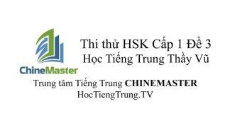Đề thi HSK Cấp 1 Đề 3 Tài liệu HSK