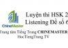 Tiếng Trung HSK 2 Listening Đề số 6 - Luyện thi HSK online