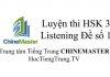 Tiếng Trung HSK 3 Listening Đề số 1 - Luyện thi HSK online
