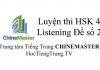 Tiếng Trung HSK 4 Listening Đề số 2 - Luyện thi HSK online