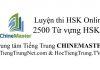 Luyện thi HSK Online Cấp 1 Từ vựng Tiếng Trung HSK 1, WEB Luyện thi HSK Online, Tiếng Trung HSK Thầy Vũ, 2500 Từ vựng Tiếng Trung HSK 5